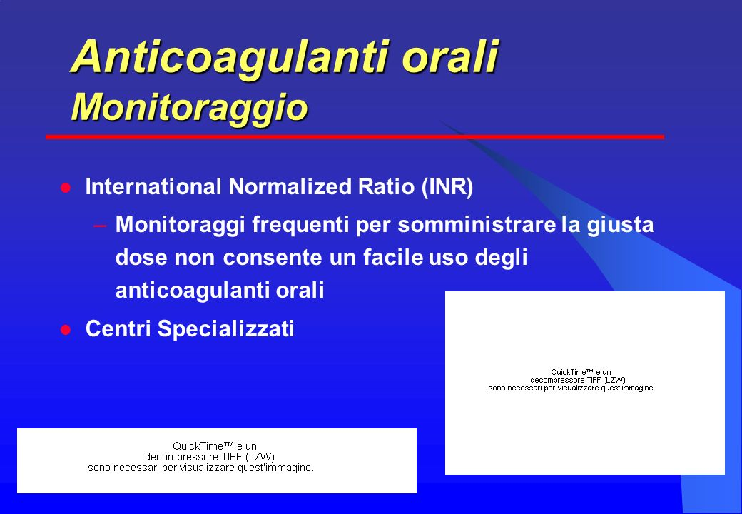 Anticoagulanti orali Monitoraggio International Normalized Ratio (INR)