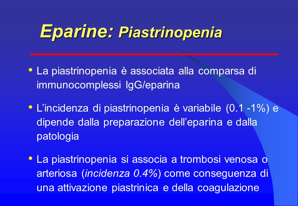 Eparine: Piastrinopenia