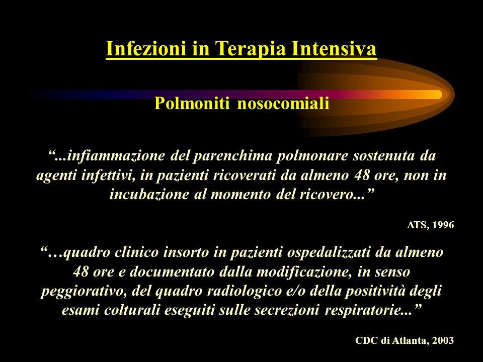 Infezioni in Terapia Intensiva Polmoniti nosocomiali