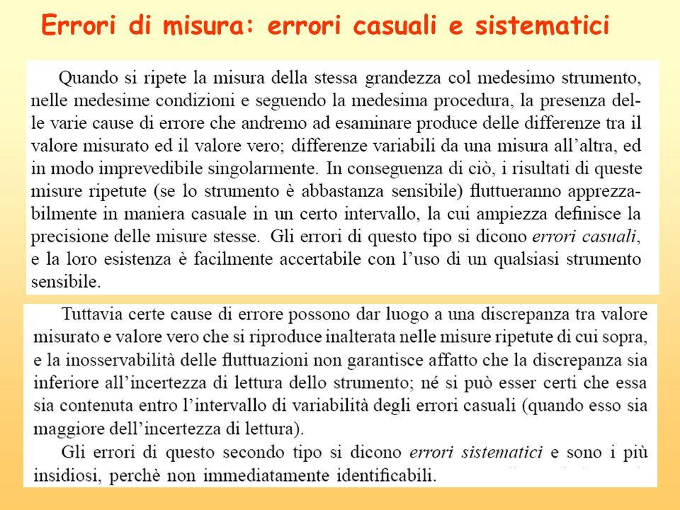 Errori di misura: errori casuali e sistematici