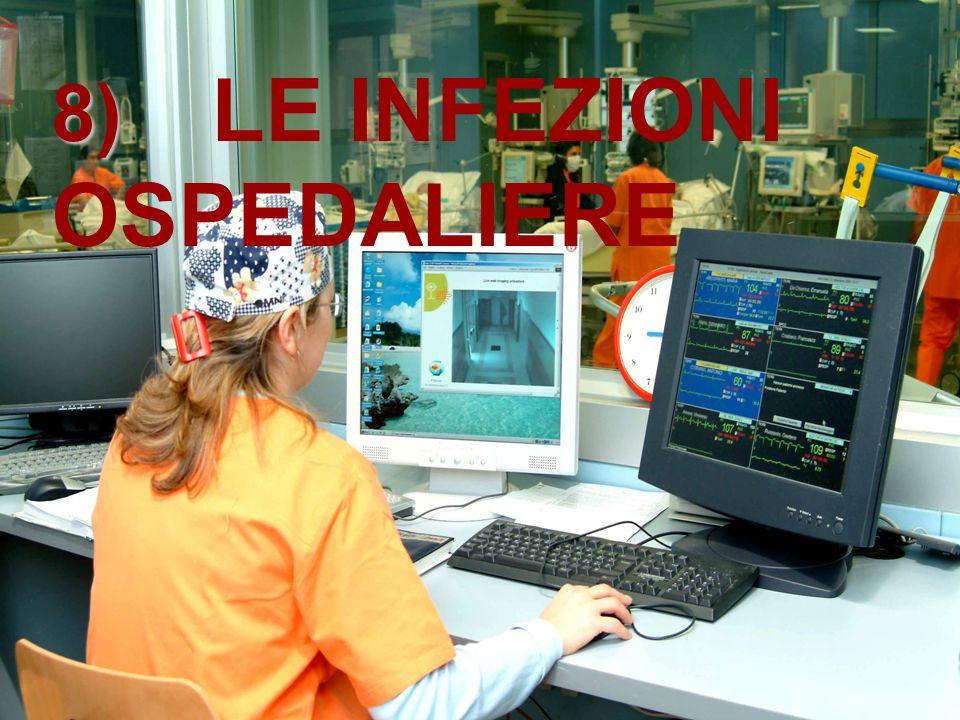8) LE INFEZIONI OSPEDALIERE