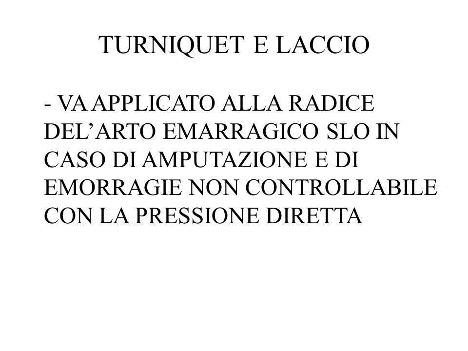 TURNIQUET E LACCIO