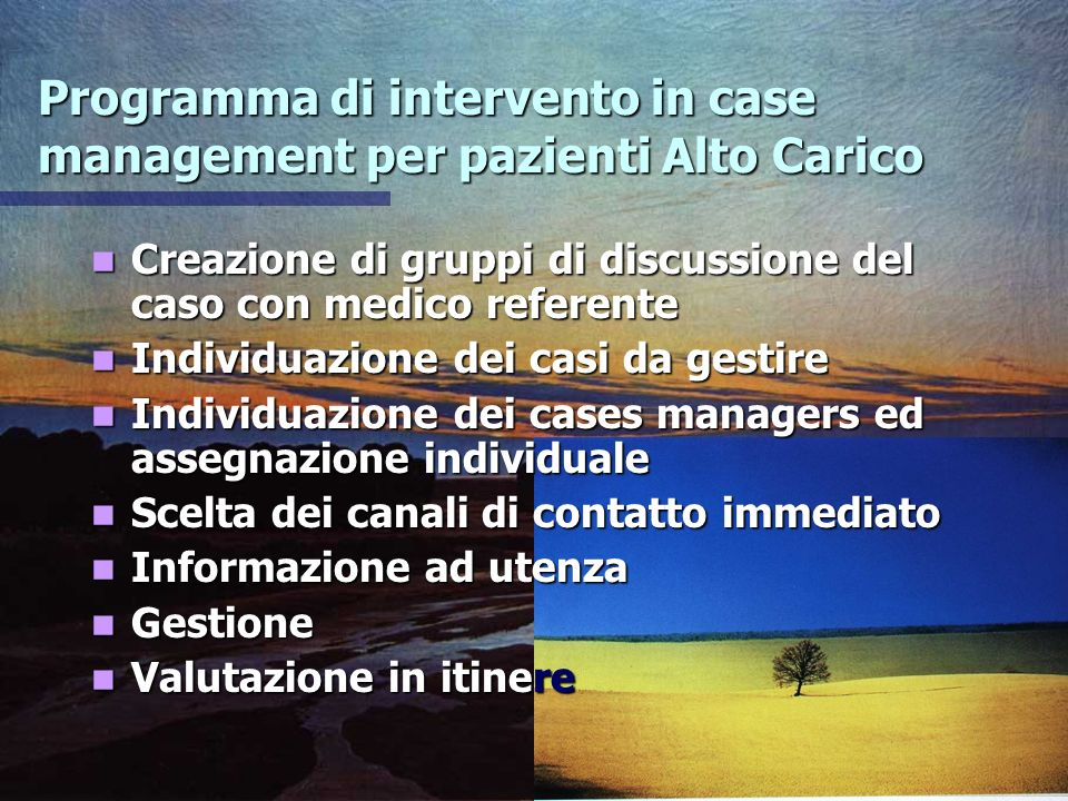 Programma di intervento in case management per pazienti Alto Carico