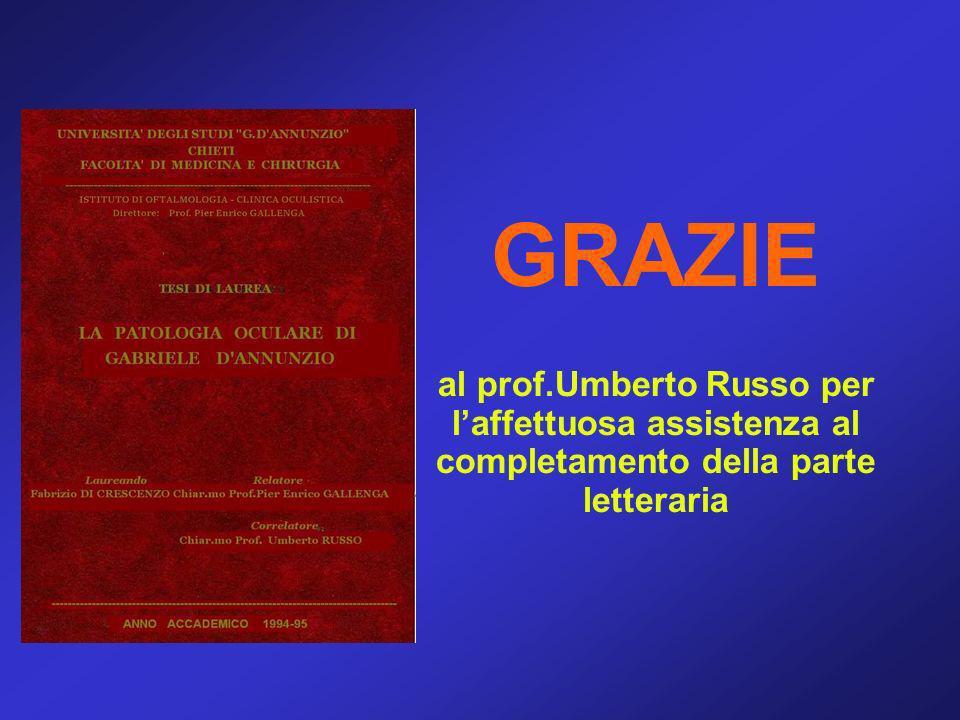 GRAZIE al prof.Umberto Russo per l'affettuosa assistenza al completamento della parte letteraria