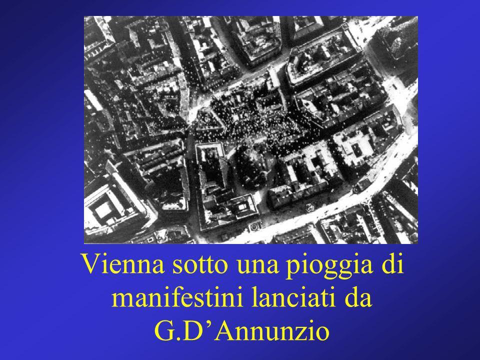 Vienna sotto una pioggia di manifestini lanciati da G.D'Annunzio