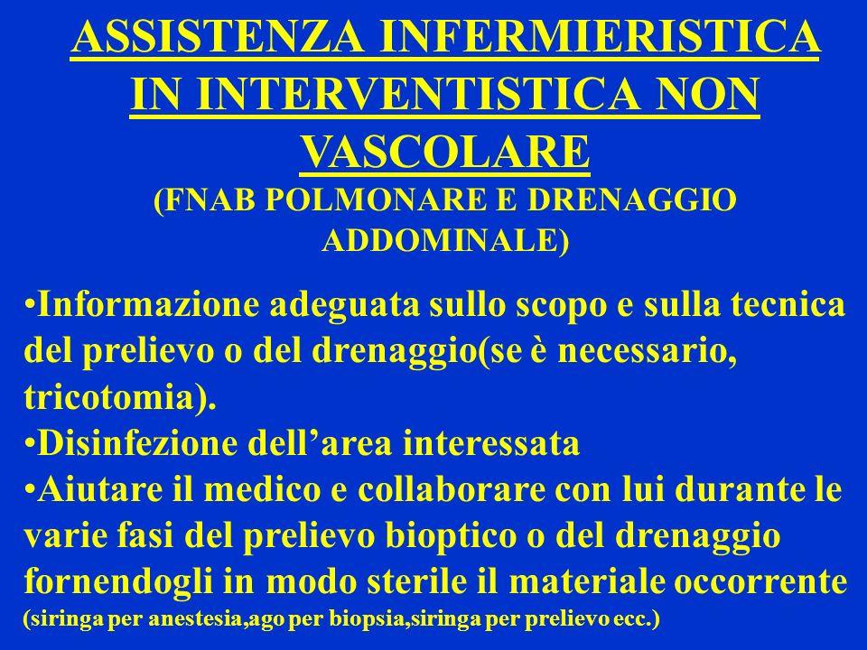 ASSISTENZA INFERMIERISTICA IN INTERVENTISTICA NON VASCOLARE