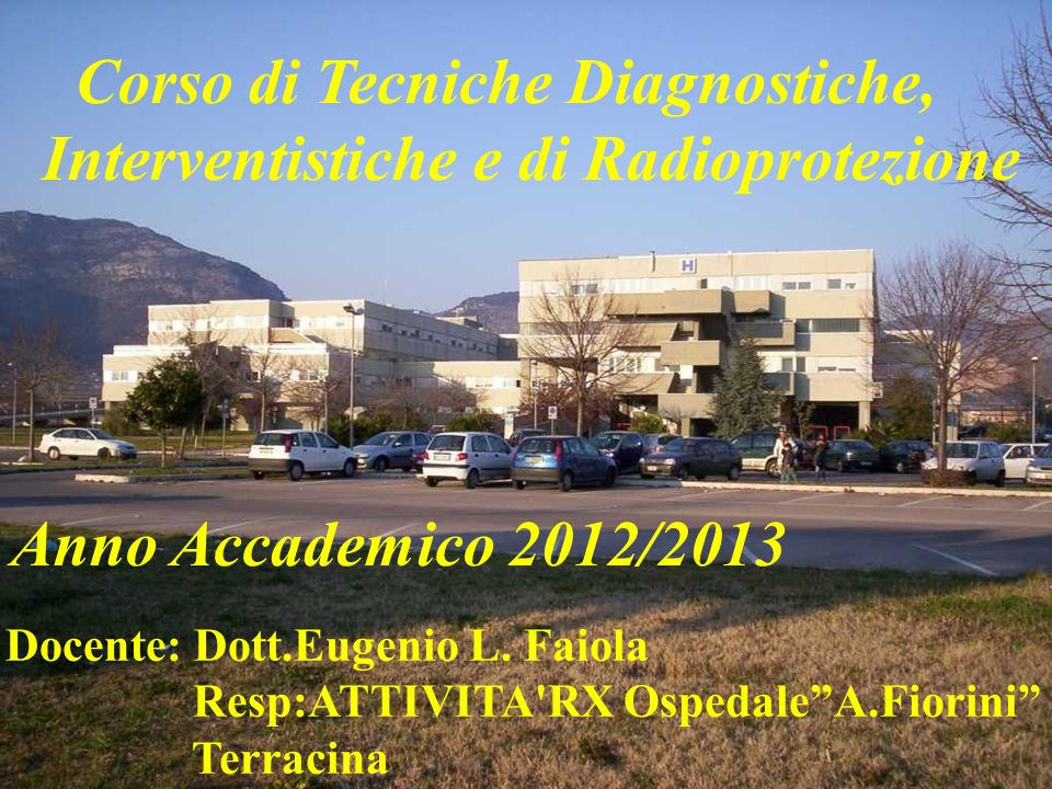 Corso di Tecniche Diagnostiche, Interventistiche e di Radioprotezione