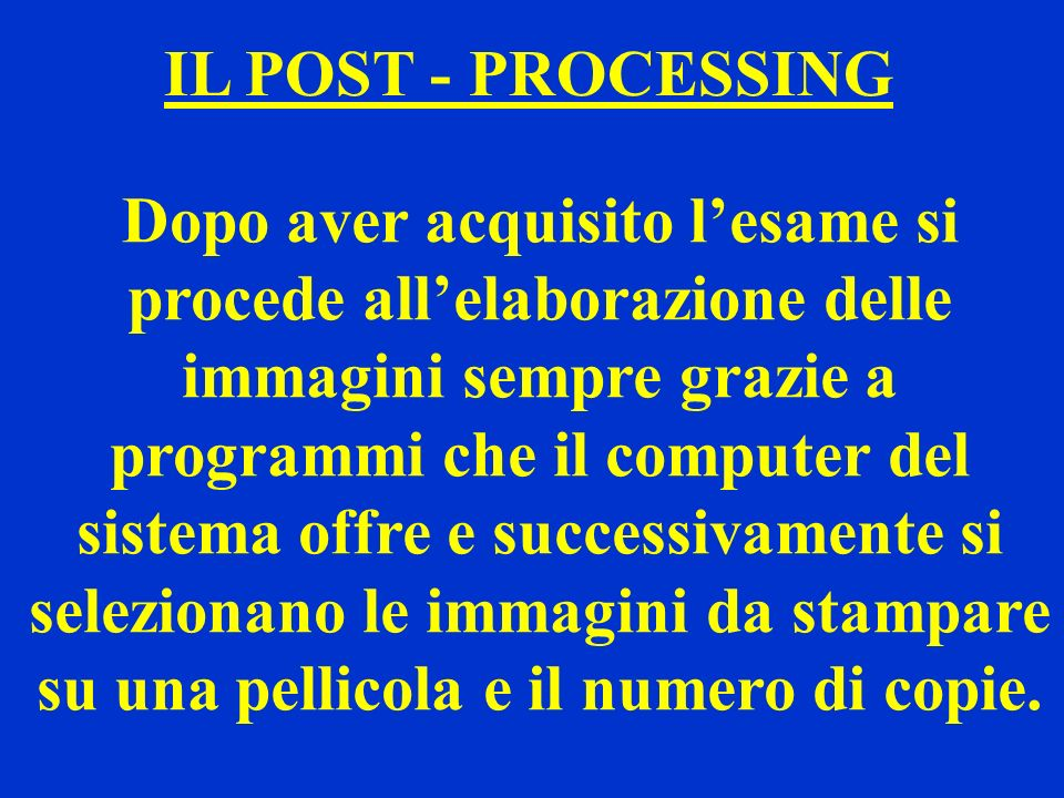 IL POST - PROCESSING