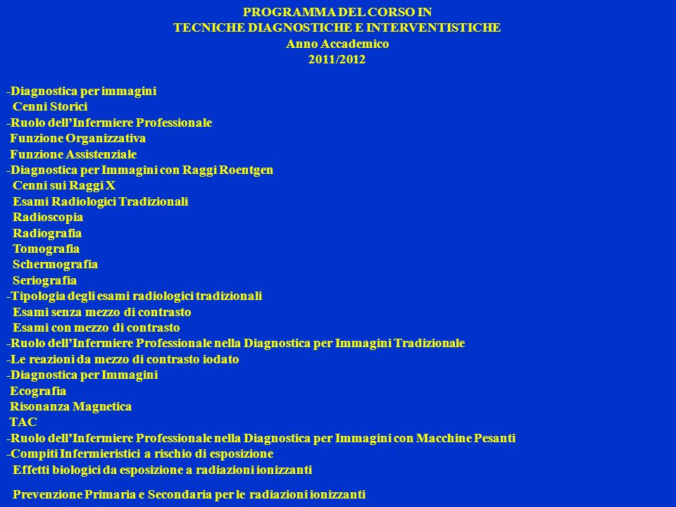 TECNICHE DIAGNOSTICHE E INTERVENTISTICHE