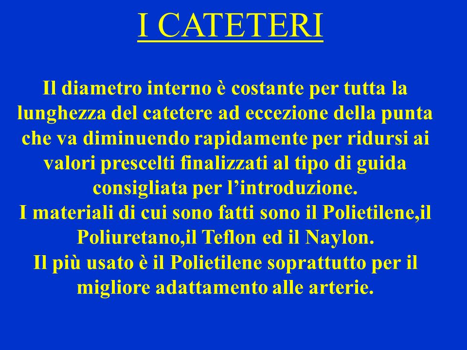 I CATETERI
