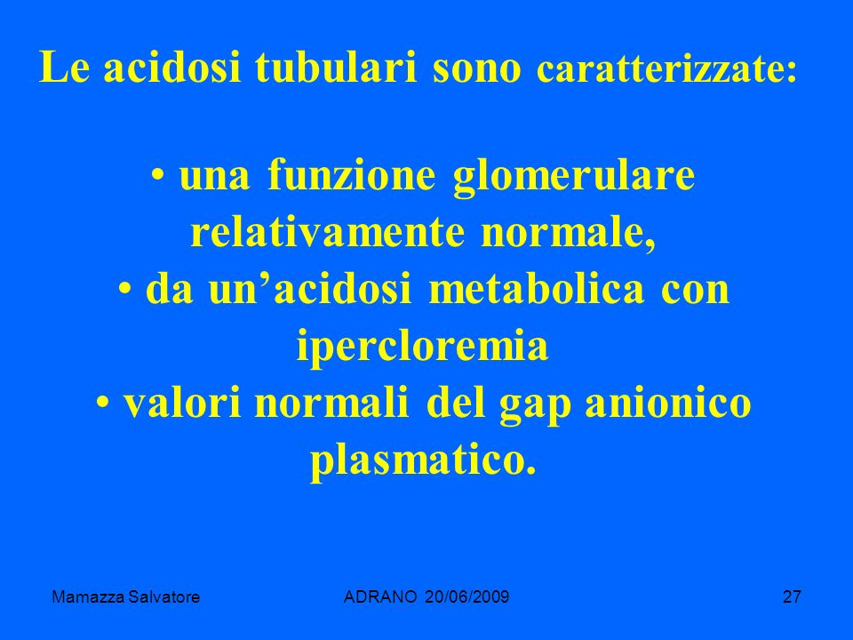 una funzione glomerulare relativamente normale,