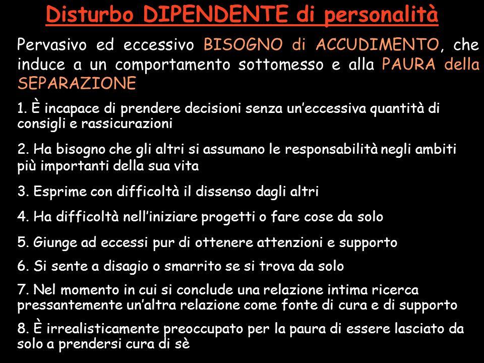 Disturbo DIPENDENTE di personalità