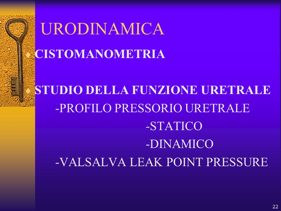 URODINAMICA CISTOMANOMETRIA STUDIO DELLA FUNZIONE URETRALE