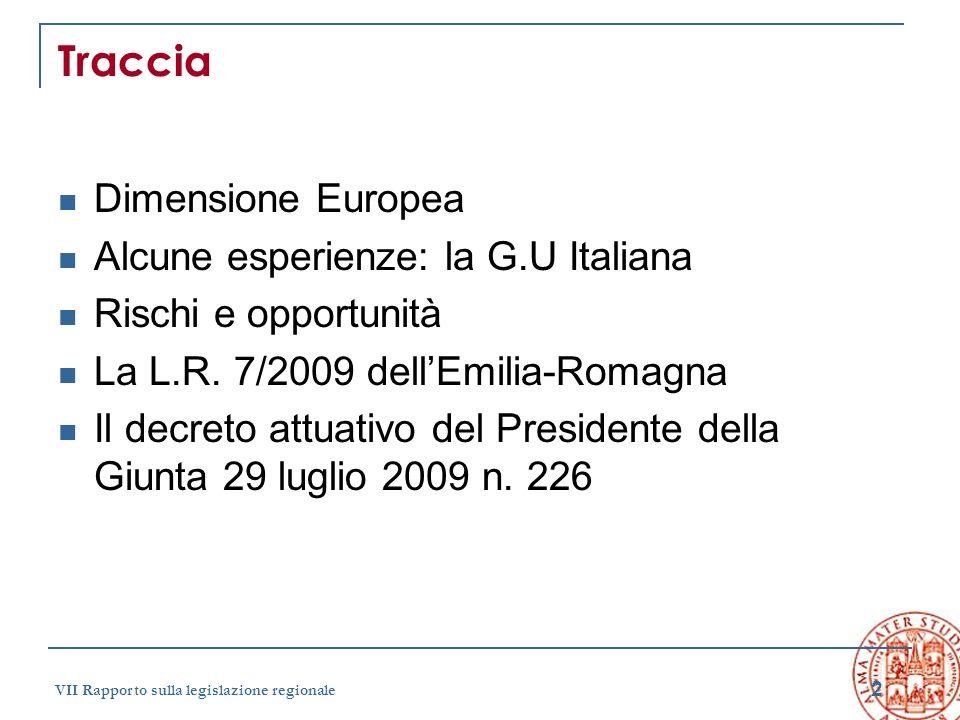 Traccia Dimensione Europea Alcune esperienze: la G.U Italiana
