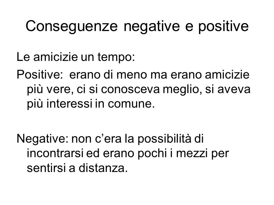 Conseguenze negative e positive