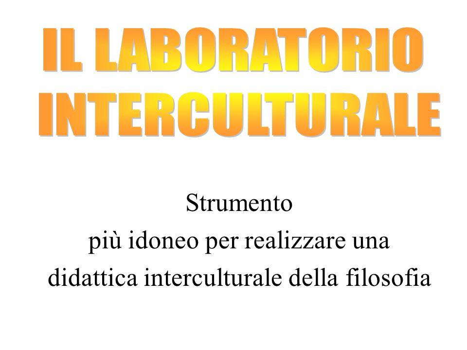 più idoneo per realizzare una didattica interculturale della filosofia