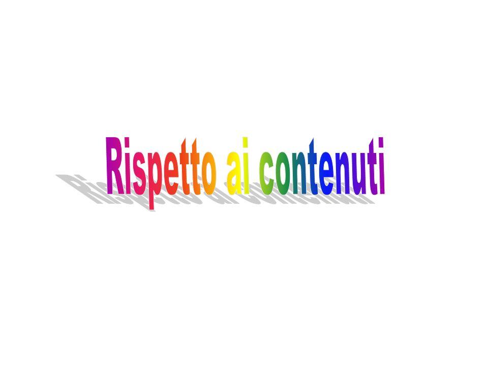 Rispetto ai contenuti