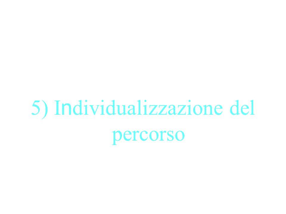 5) Individualizzazione del percorso