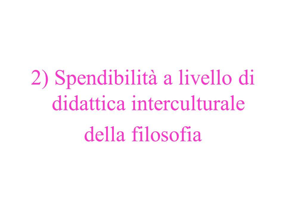 2) Spendibilità a livello di didattica interculturale