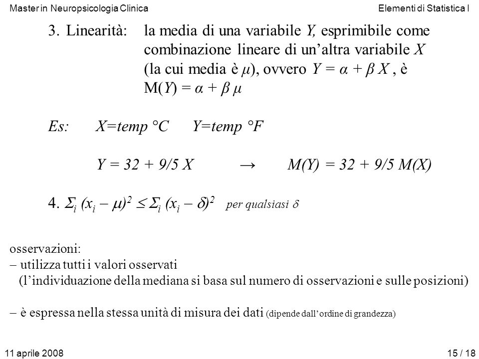 Linearità: la media di una variabile Y, esprimibile come