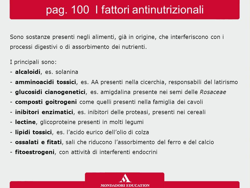 pag. 100 I fattori antinutrizionali