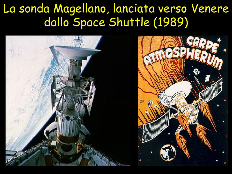 La sonda Magellano, lanciata verso Venere dallo Space Shuttle (1989)