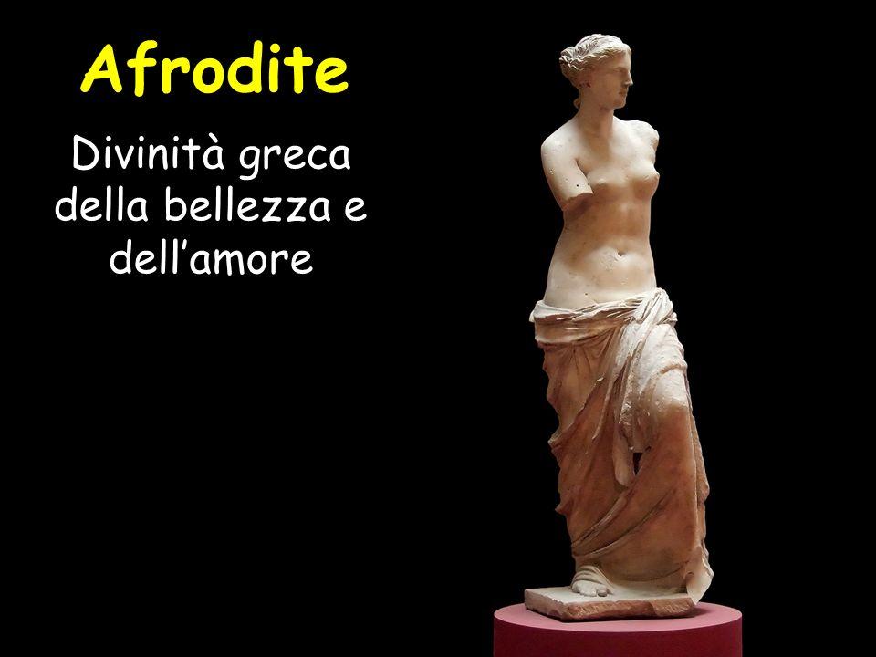 Divinità greca della bellezza e dell'amore