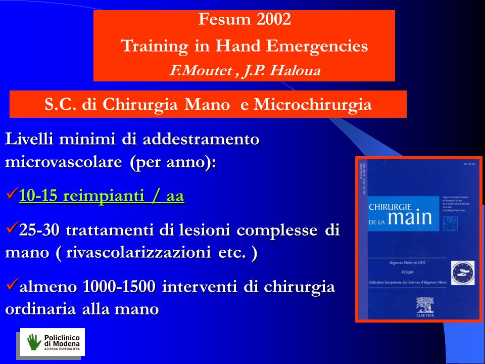 Training in Hand Emergencies S.C. di Chirurgia Mano e Microchirurgia