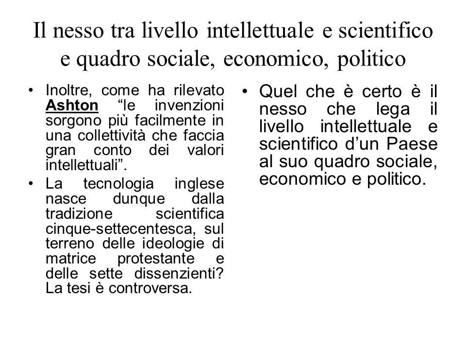 Il nesso tra livello intellettuale e scientifico e quadro sociale, economico, politico