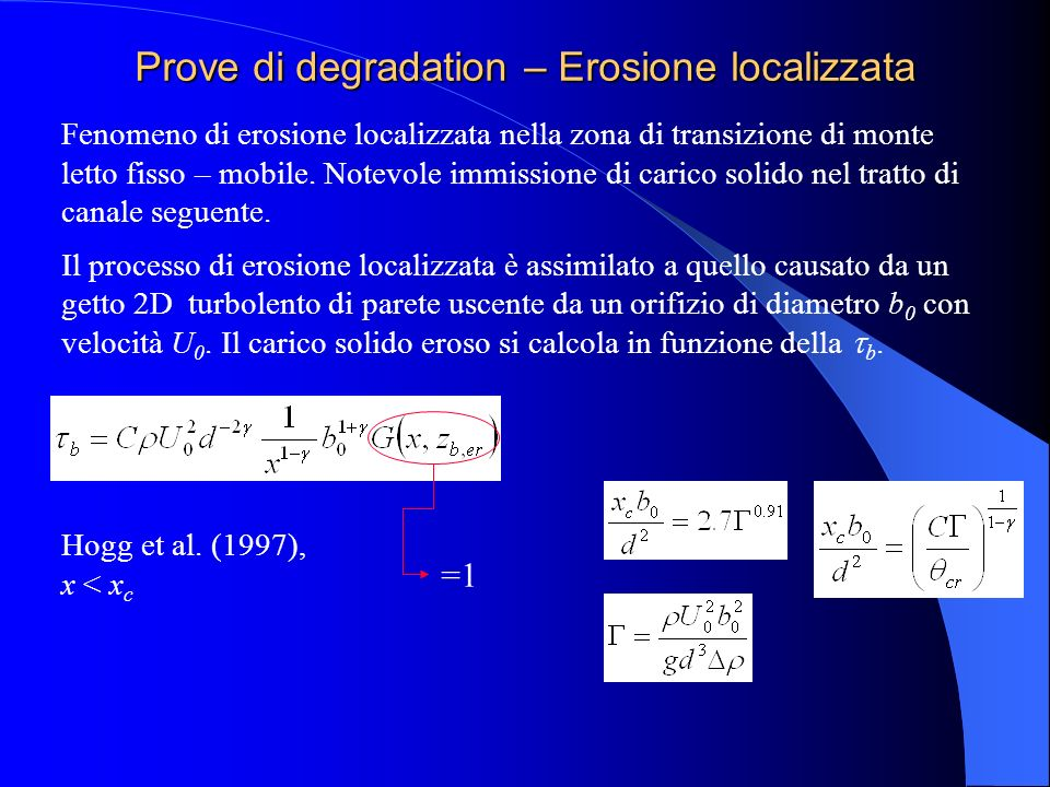 Prove di degradation – Erosione localizzata