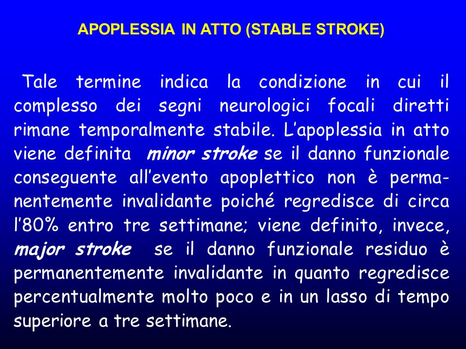 APOPLESSIA IN ATTO (STABLE STROKE)