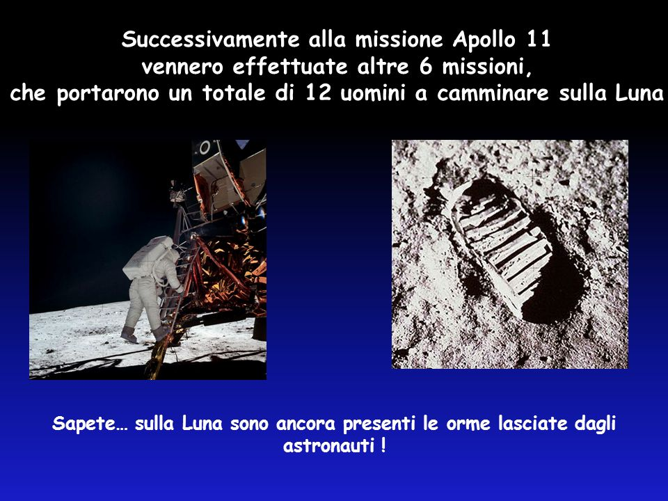 Successivamente alla missione Apollo 11