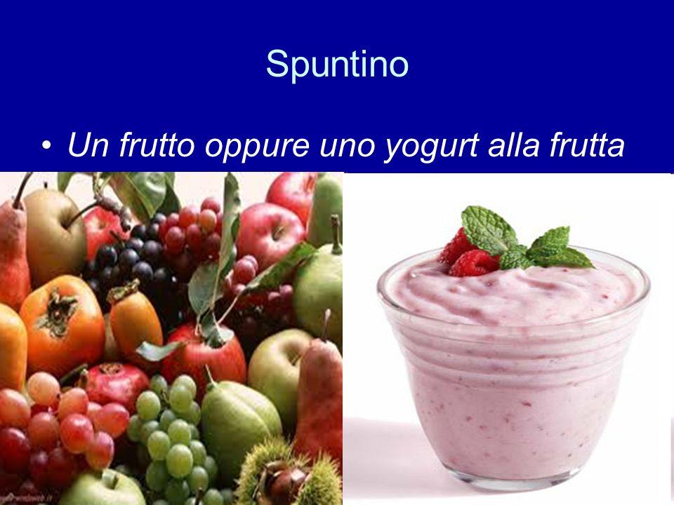 Spuntino Un frutto oppure uno yogurt alla frutta