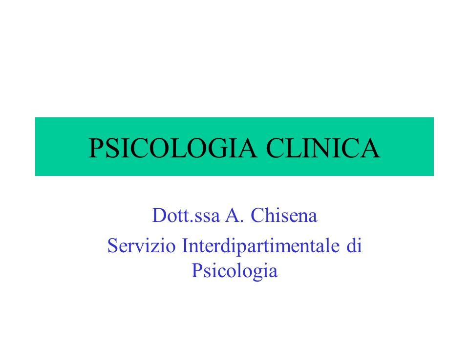 Dott.ssa A. Chisena Servizio Interdipartimentale di Psicologia