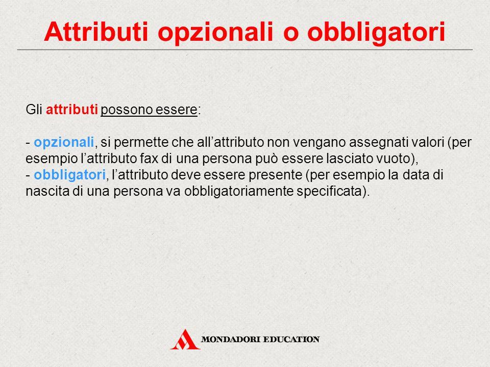 Attributi opzionali o obbligatori