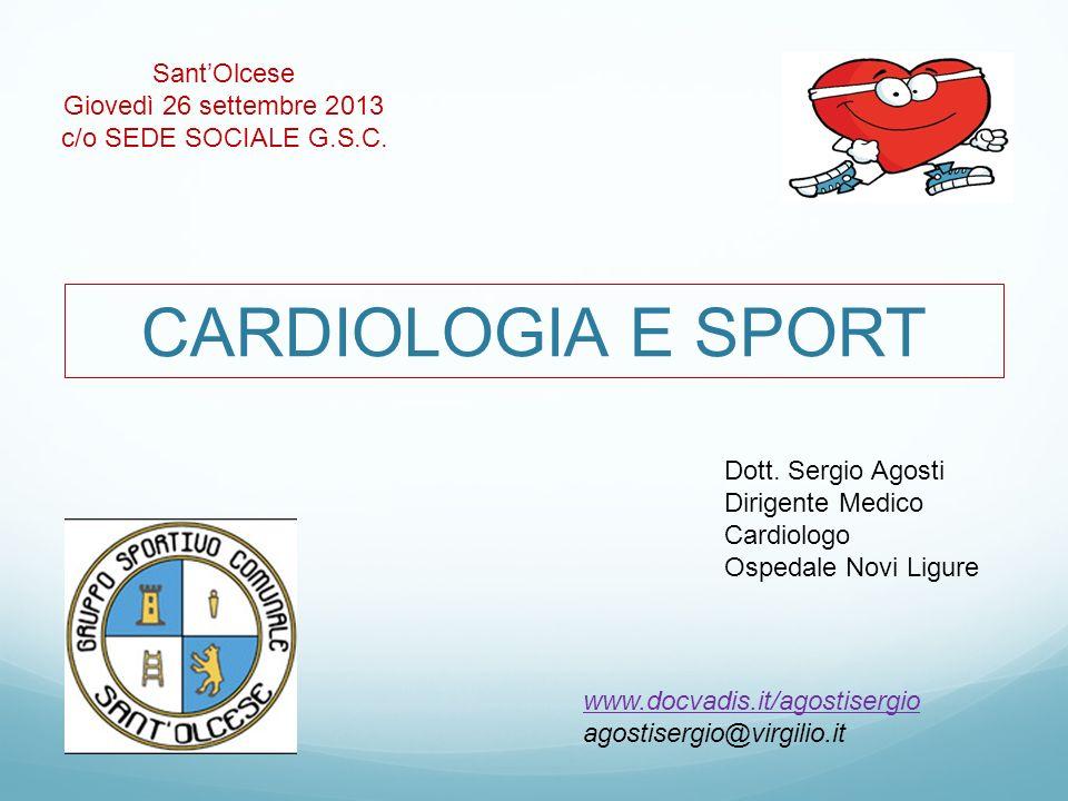 CARDIOLOGIA E SPORT Sant'Olcese Giovedì 26 settembre 2013