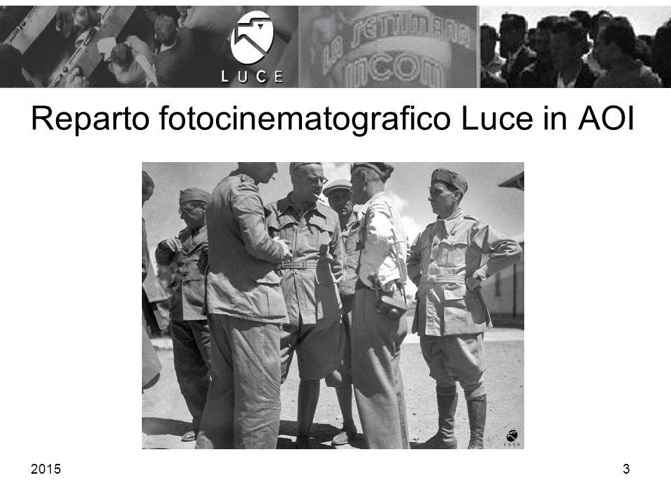 Reparto fotocinematografico Luce in AOI