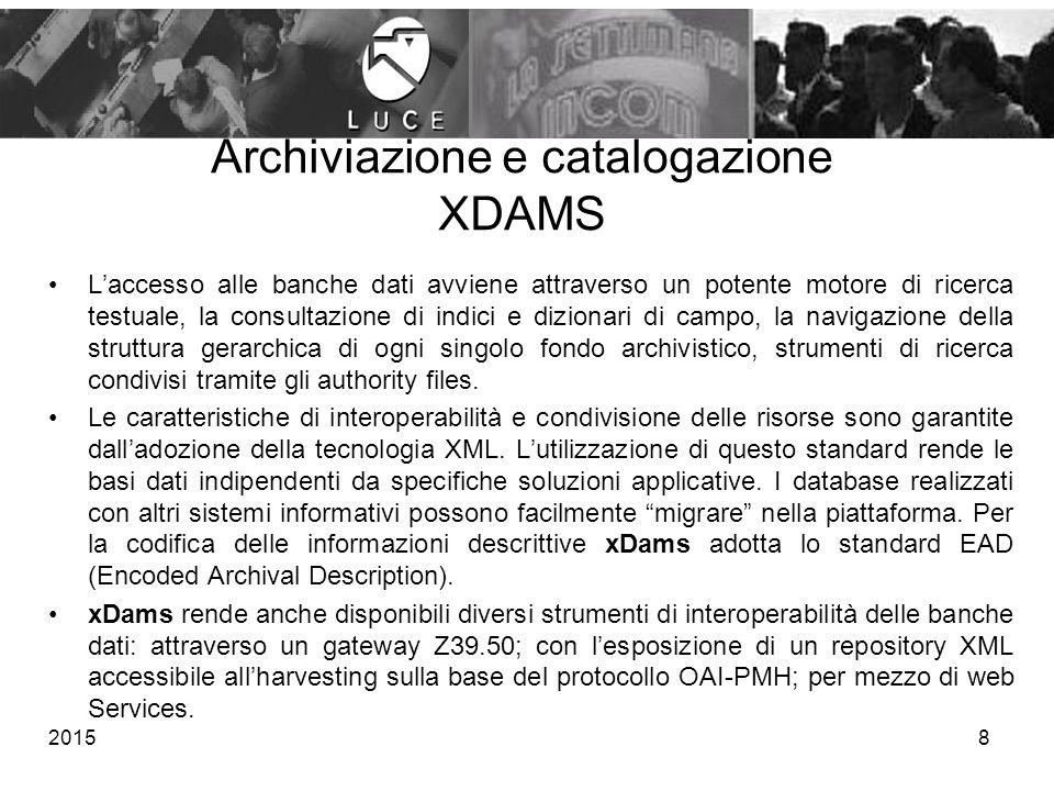 Archiviazione e catalogazione XDAMS