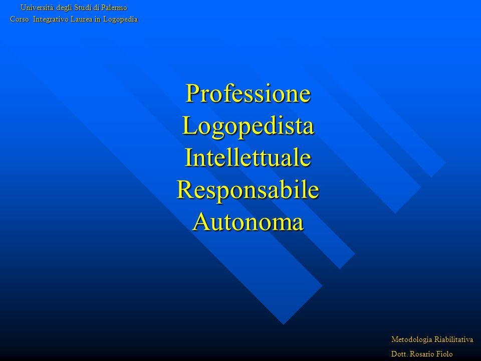 Professione Logopedista Intellettuale Responsabile Autonoma