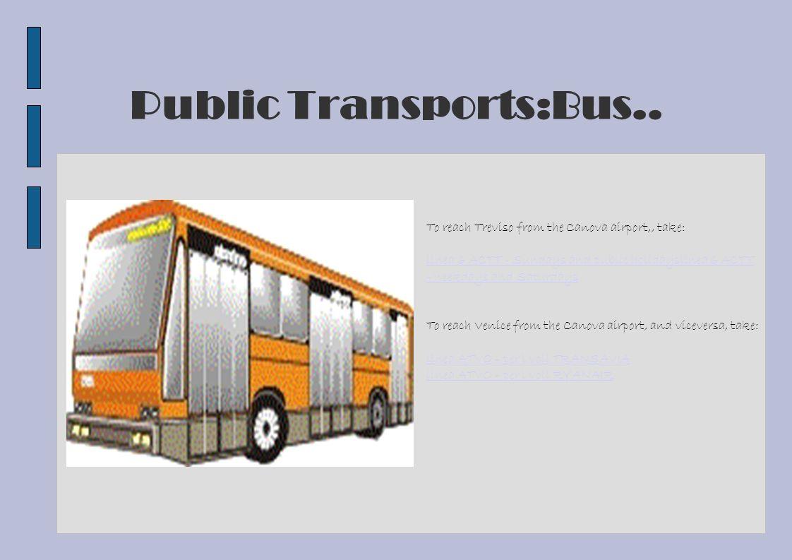 Public Transports:Bus..