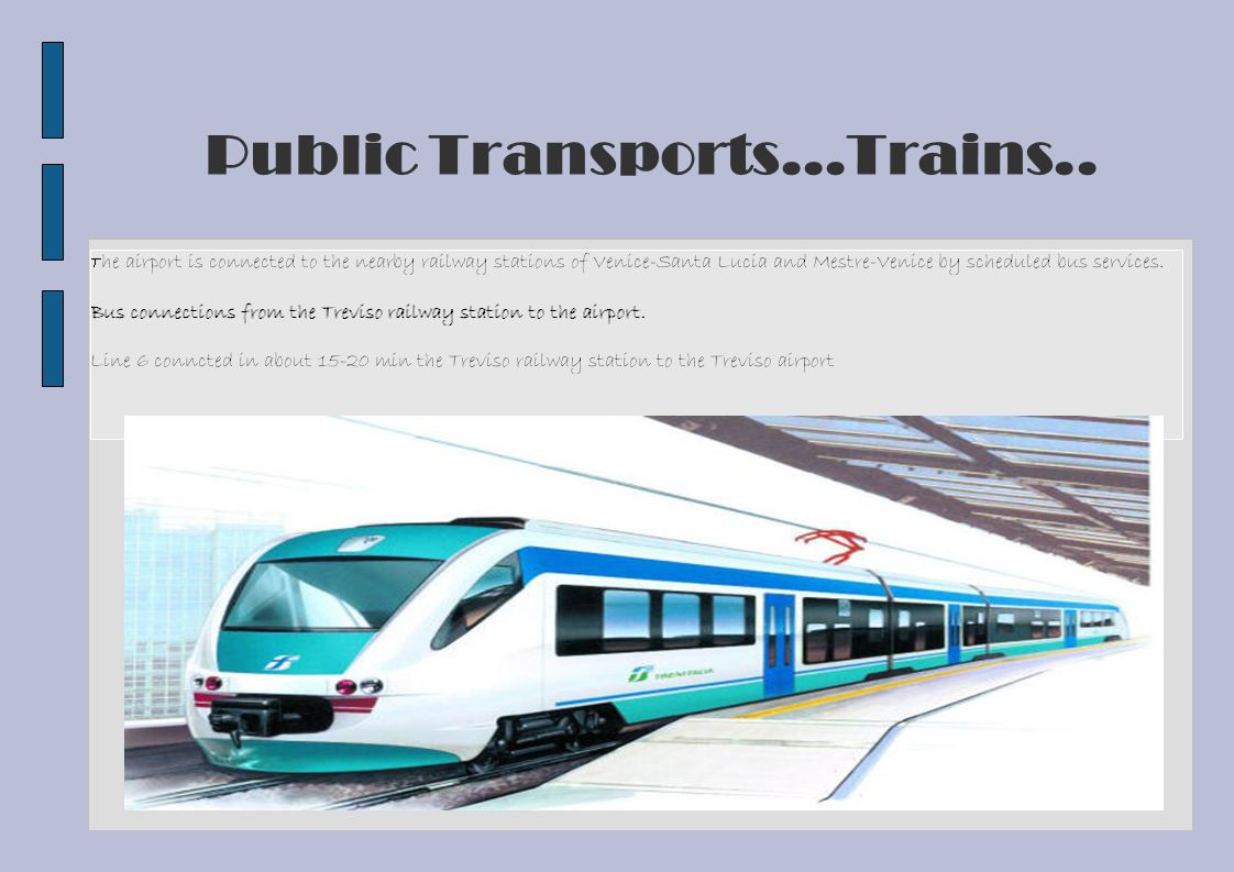 Public Transports...Trains..
