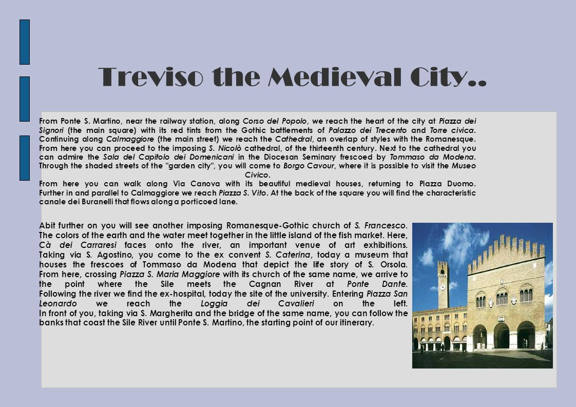 Treviso the Medieval City..