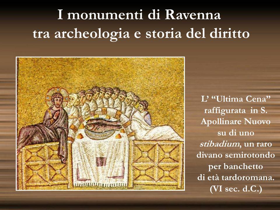 I monumenti di Ravenna tra archeologia e storia del diritto