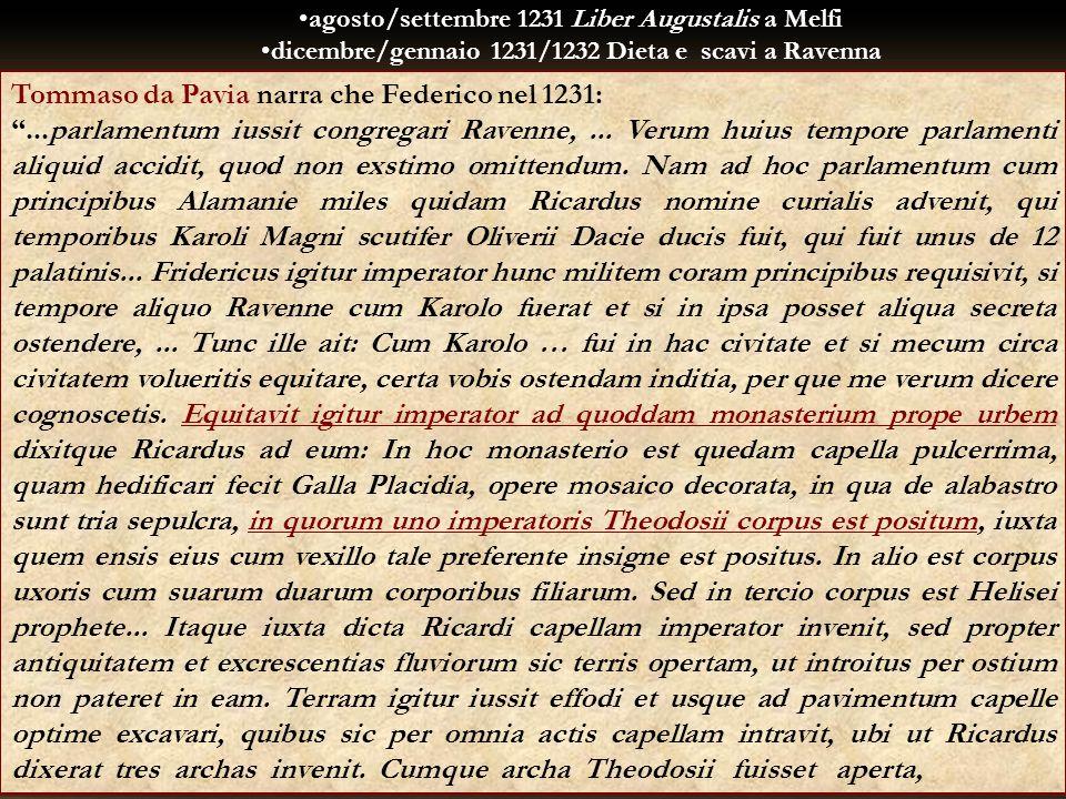 Tommaso da Pavia narra che Federico nel 1231: