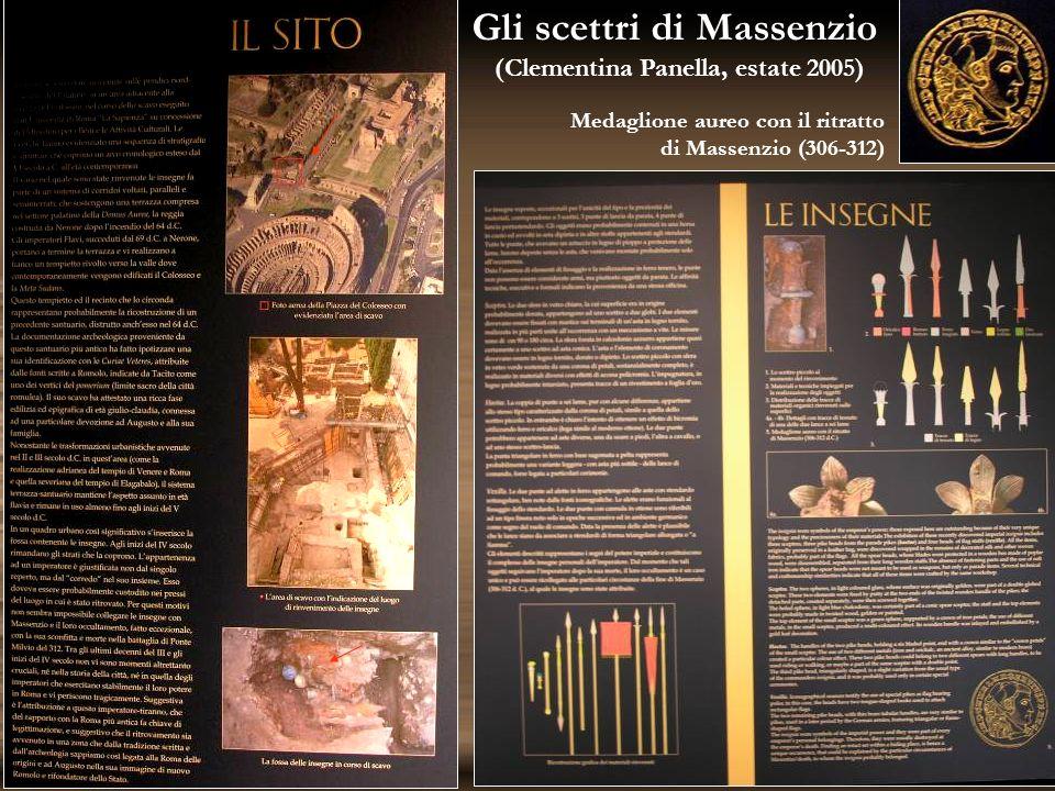 Gli scettri di Massenzio (Clementina Panella, estate 2005)