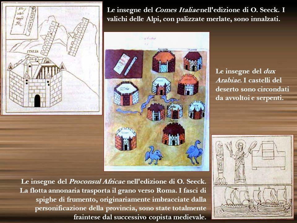 Le insegne del Comes Italiae nell edizione di O. Seeck