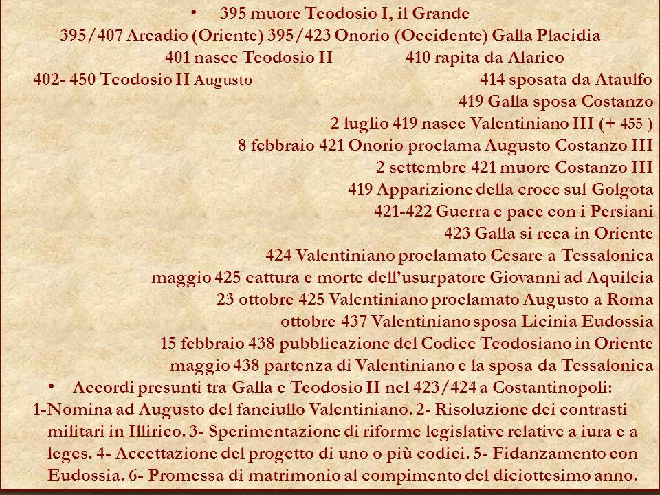 395 muore Teodosio I, il Grande