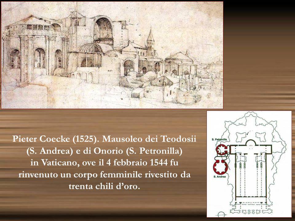 Pieter Coecke (1525). Mausoleo dei Teodosii (S. Andrea) e di Onorio (S