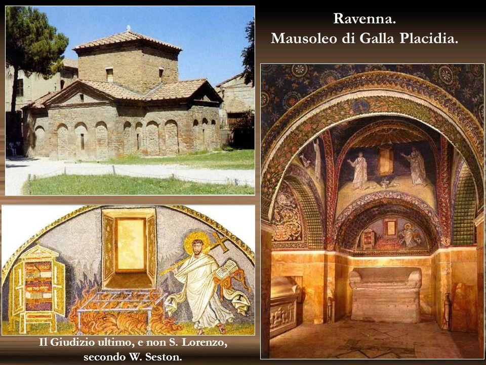 Mausoleo di Galla Placidia. Il Giudizio ultimo, e non S. Lorenzo,
