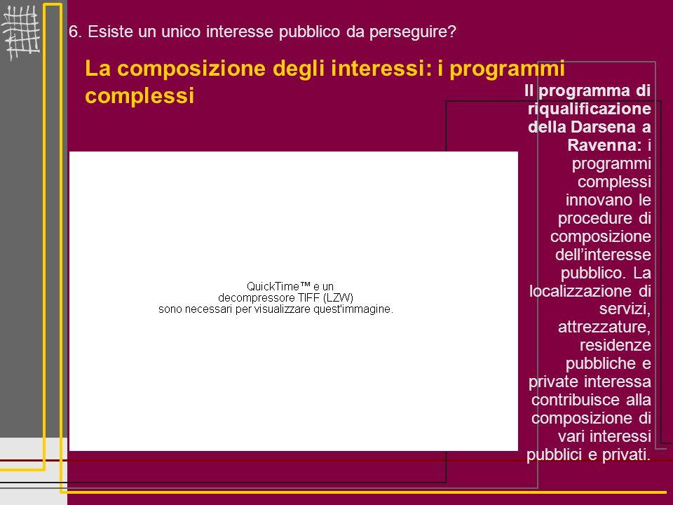 La composizione degli interessi: i programmi complessi